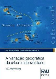 Buchcover: A variação geográfica do crioulo caboverdiano