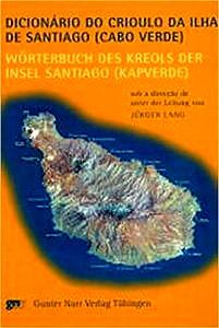 Buchcover: Dicionário do Crioulo da Ilha de Santiago (Cabo Verde)