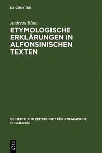 Buchcover: Etymologische Erklärungen in alfonsinischen Texten