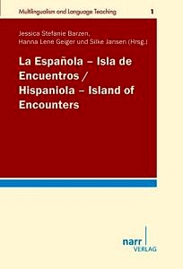 Buchcover: La Española – Isla de Encuentros. Hispaniola – Island of Encounters