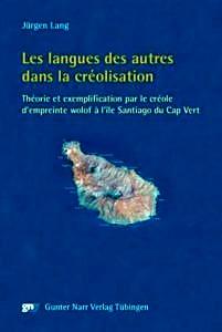 Buchcover: Les langues des autres dans la créolisation