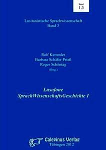 Buchcover: Lusofone SprachWissenschaftsGeschichte I
