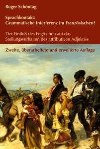 Buchcover: Sprachkontakt: Grammatische Interferenz im Französischen?