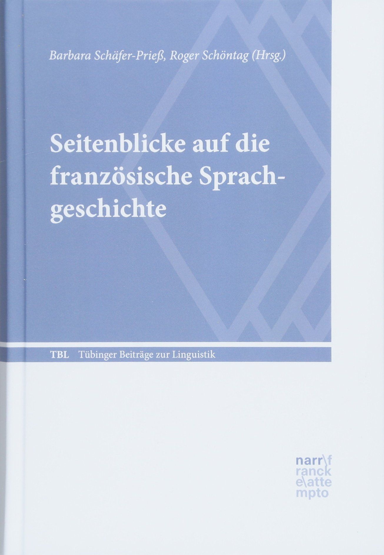 Bild von Buchcover Schöntag/Prieß, Seitenblicke auf die französische Sprachgeschichte, 2018