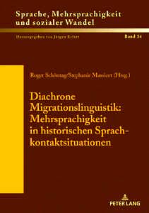 Buchcover Schöntag/Massicot, Diachrone Migrationslinguistik, Lang-Verlag 2019